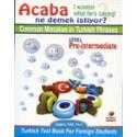 Common Mistakes in Turkish Phrases ( Acaba Ne Demek İstiyor)