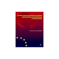 Elektronik Ticaretin Vergilendirilmesi Konusunda AB'nde Yapılan Düzenlemeler ve Türkiye'nin Uyumu