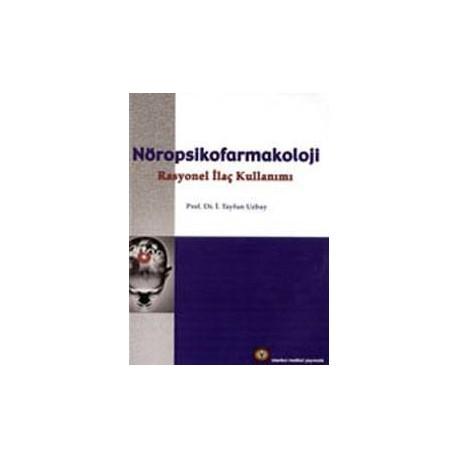 Nöropsikofarmakoloji Rasyonel İlaç Kullanımı
