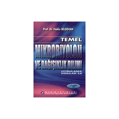 Temel Mikrobiyoloji ve Bağışıklık Bilimi,Hakkı Bilgehan