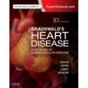 Braunwald's Heart Disease: A Textbook of Cardiovascular Medicine, International Edition, 10th Edition