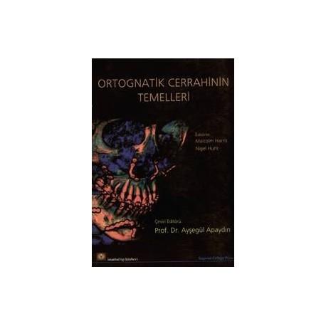 Ortognatik Cerrahinin Temelleri