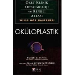 Özet Klinik Oftalmoloji ve Renkli Atlası Oküloplastik