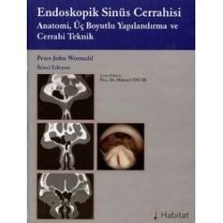 Endoskopik Sinüs Cerrahisi Anatomi, Üç Boyutlu Yapılandırma ve Cerrahi Teknik