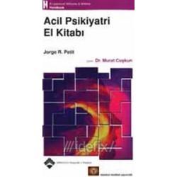Acil Psikiyatri El Kitabı