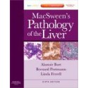 MacSween's Pathology of the Liver, 6th Edition