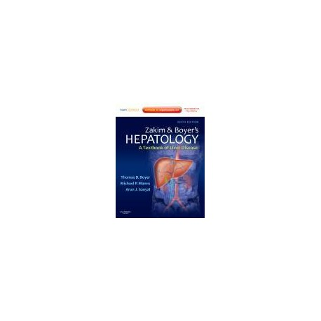 Zakim and Boyer's Hepatology, 6th Edition