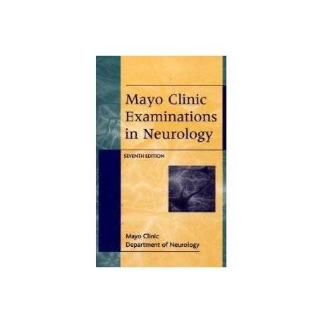 Mayo Clinic Examinations In Neurology