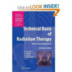 Technical Basis of Radiation Therapy: Practical Clinical Applications