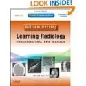 Learning Radiology: Recognizing the Basics
