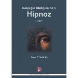 Gerçeğin Dirilişine Karşı Hipnoz I