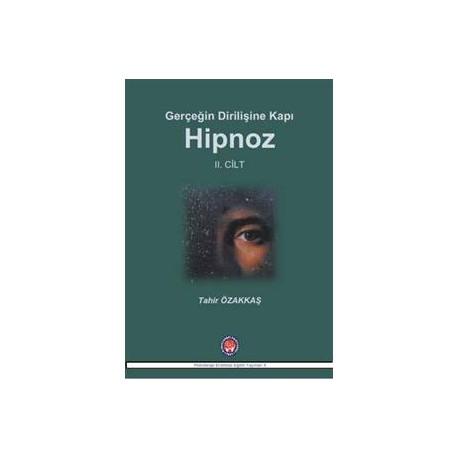 Gerçeğin Dirilişine Karşı Hipnoz II