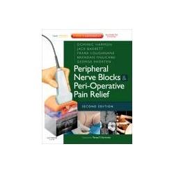 Peripheral Nerve Blocks and Peri-Operative Pain Relief,