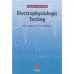 Electrophysiologic Testing Fourth Edition