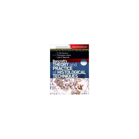 Bancroft's Theory and Practice of Histological Techniques, International Edition, 7th Edition