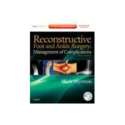 Reconstructive Foot and Ankle Surgery: Management of Complications , 2nd Edition
