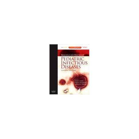 Principles and Practice of Pediatric Infectious Diseases