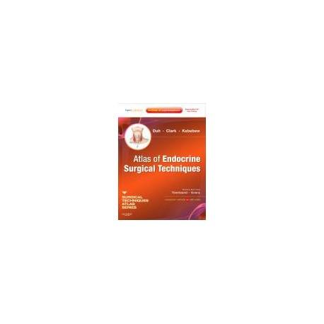 Atlas of Endocrine Surgical Techniques