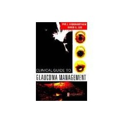 Clinical Guide to Glaucoma Management,