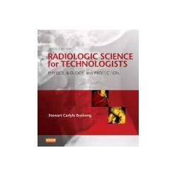 Radiologic Science for Technologists, 10th Edition
