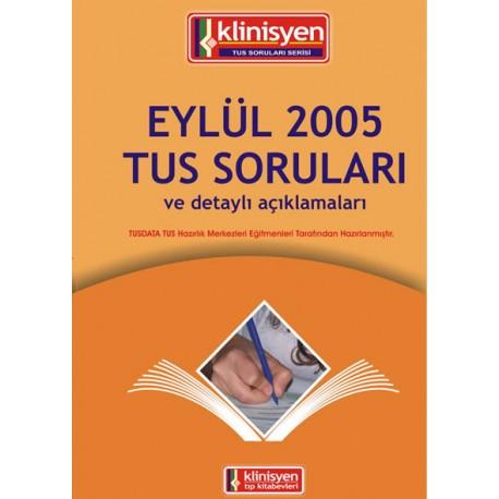 Eylül 2005 Tus Soruları Açıklamalı