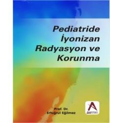 Pediatride İyonizan Radyasyon ve Korunma