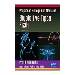 Biyoloji ve tıpta fizik / Physics in Biology and Medicine