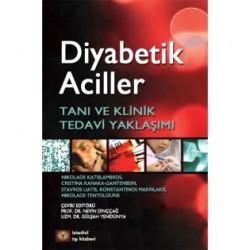 Diyabetik Aciller Tanı ve Klinik Tedavi Yaklaşımı