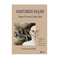 Anatomide Başarı Topografik Anatomi Çalışma Kitabı