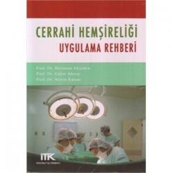 Cerrahi Hemşireliği Uygulama Rehberi