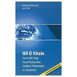 MR El Kitabı Temel MR Fiziği, Hasta Pozisyonları, Grafiksel Planmalar ve Protokoller