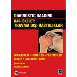Diagnostic Imaging - Kas İskelet: Travma Dışı Hastalıklar