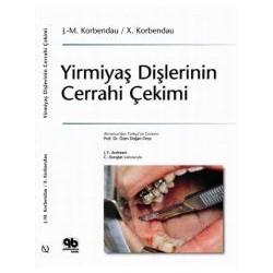 Yirmiyaş Dişlerinin Cerrahi Çekimi