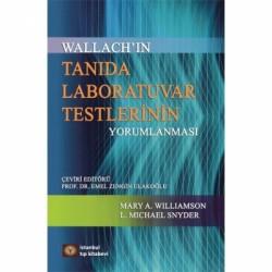 Wallach'ın Tanıda Laboratuvar Testlerinin Yorumlanması 9. Baskı