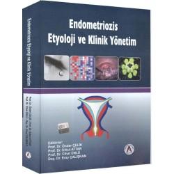Endometriozis Etyoloji ve Klinik Yönetim