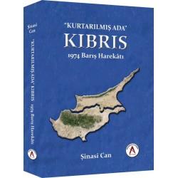 Kurtarılmış Ada KIBRIS 1974 Barış Harekatı