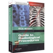 Chapman & Nakielny's Guide to Radiological Procedures: Expert Consult - Online and Print, 6e