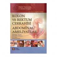 Kolon ve Rektum Cerrahisi Abdominal Ameliyatlar