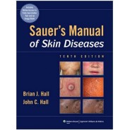 Sauer's Manual of Skin Diseases (MANUAL OF SKIN DISEASES)