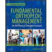 FUNDAMENTAL ORTHOPEDİC MANAGEMENT FOR THE PHYSİCAL THERAPİST ASSİSTANT, 4E