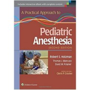 A PRACTİCAL APPROACH TO PEDİATRİC ANESTHESİA PAPERBACK