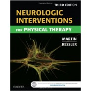 NEUROLOGİC INTERVENTİONS FOR PHYSİCAL THERAPY, 3E PAPERBACK