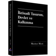 İKTİSADİ TASARIM, DEVLET VE KALKINMA