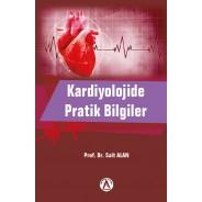 Kardiyolojide pratik bilgiler