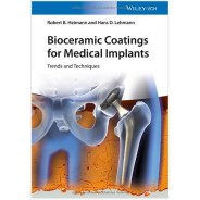 Bioceramic Coatings for Medical Implants: Trends and Techniques Hardcover