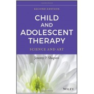 Child and Adolescent Therapy: Science and Art Hardcover
