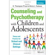 Counseling and Psychotherapy with Children and Adolescents: Theory and Practice for School and Clinical Settings (Hardcover)