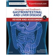 Sleisenger and Fordtran's Gastrointestinal and Liver Disease Review and Assessment, 10th Edition