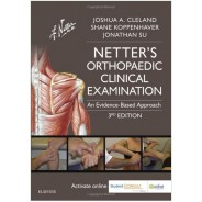 Netter's Orthopaedic Clinical Examination: An Evidence-Based Approach, 3e (Netter Clinical Science)