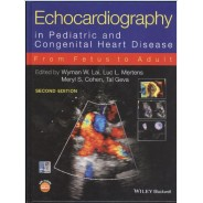 Echocardiography in Pediatric and Congenital Heart Disease: From Fetus to Adult 2nd Edition